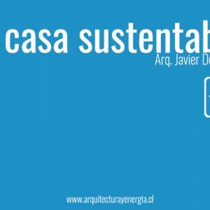La casa sustentable